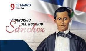 Hoy se conmemora el 202 aniversario del natalicio del patricio Francisco del Rosario Sánchez